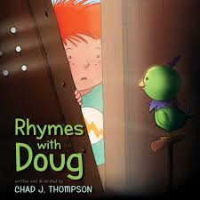 doug rhymes with doug book by chad j thompson official publisher