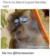 Saturday Night Meme - and then the weekend happened mutually