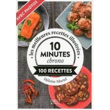 fnac livre de cuisine le petit livre de 10 minutes chrono poche héloïse martel