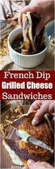 french dip grilled cheese sandwich is perfect for dinner parties