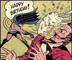 Superhero Birthday Meme - batman happy birthday meme zap bam comic book panels