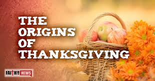 the origins of thanksgiving faith in the news