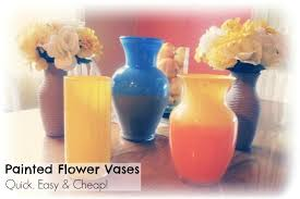 How To Paint A Flower Vase Painted Flower Vases Quick U0026 Easy Craft Shaping Up To Be A Mom