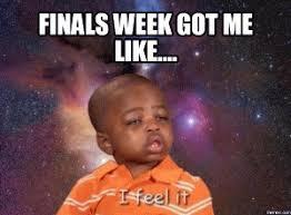 Funny Finals Memes - finals memes kappit