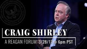 Shirley Banister Public Affairs A Reagan Forum With Craig Shirley U2014 3 28 2017 6pm Pst Youtube