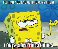 Broken Phone Meme - broke phone quickmeme
