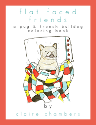 pug u0026 french bulldog coloring book coloring book for