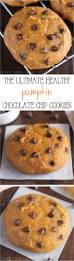 ultimate healthy soft u0026 chewy pumpkin chocolate chip cookies