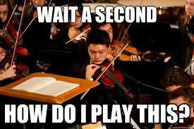 Violin Meme - wait a second how do i play this serious violin player quickmeme