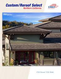 Red Eagle Roofing by Eagle Northern California Custom Reroof Select Collection 2013 By