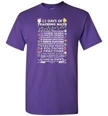 christmas gifts for math teachers 12 days of teaching math t shirt