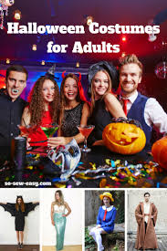 Halloween Costumes Grown Ups Halloween Costumes Adults 15 Free Sewing Patterns Sew Easy