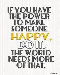 quotes about being happy with your life quotes to make people happy quotesgram happy with someone quotes