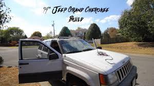 94 jeep grand 94 jeep grand build episode 1