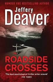 roadside crosses roadside crosses kathryn 2 by jeffery deaver