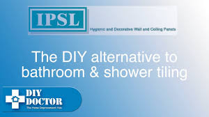 Bathroom Shower Panels by Using Shower Panels Instead Of Tiling A Bathroom Or Shower Youtube