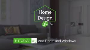 Home Design 3d by Home Design 3d Tuto 3 Add Doors And Windows Youtube
