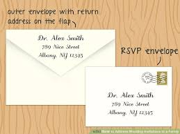 wedding invitations how to address 4 ways to address wedding invitations to a family wikihow