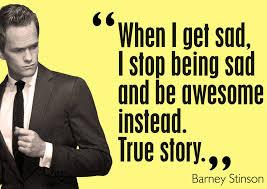 True Story Meme Generator - barney stinson quote by ersandevelier on deviantart