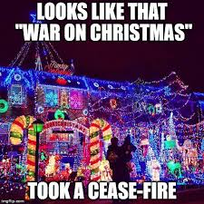 War On Christmas Meme - war on christmas imgflip
