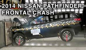 nissan pathfinder youtube 2015 2014 nissan pathfinder frontal crash test crashnet1 youtube