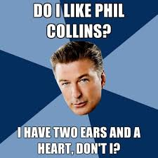 Phil Collins Meme - 30 mejores im磧genes de cool en pinterest