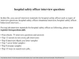 Resume For Hospital Job by Hospital Safety Officer Interview Questions