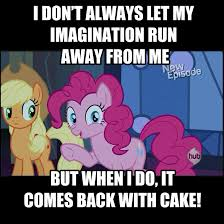 Pie Meme - my little human pinkie pie friendship games google search so