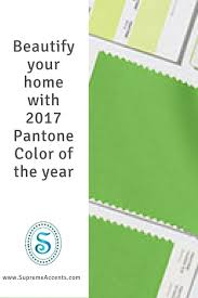 pantone color 2017 2017 pantone color of the year home decor supreme accents