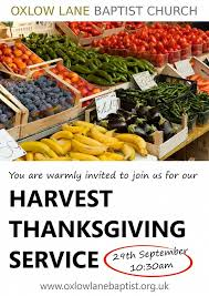 harvest thanksgiving service oxlow baptist church