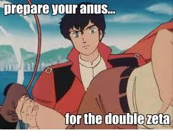 Prepare Your Anus Memes - 25 best memes about prepare your anuses prepare your anuses memes