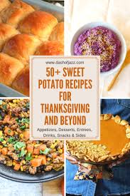 50 sweet potato recipes for thanksgiving and beyond dash of jazz