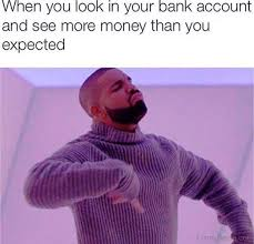 Cash Money Meme - 35 amazing drake memes