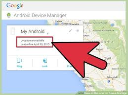 android device manager location unavailable how to use android device manager 11 steps with pictures