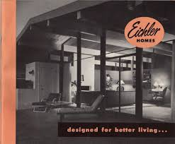 Eichler Models Eichler Homes Promoting Modernism