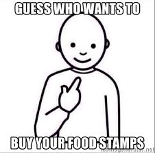 Buy All The Food Meme - guess who wants to buy your food sts guess who meme generator