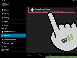 android device manager how to use android device manager 11 steps with pictures