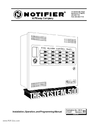 notifier system 500 installation operation and programming