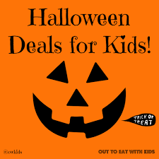 top 25 kids eat free and cheap deals for halloween out to eat