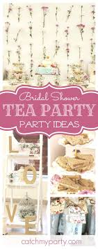 tea party themed bridal shower best 25 tea party bridal shower ideas on food for