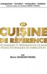 la cuisine de reference maincent morel michel la cuisine de référence aryana libris
