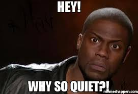 So Meme - hey why so quiet meme kevin hart the hell 35345 page 3