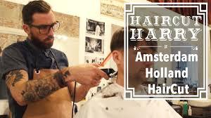 the amsterdam haircut haircut harry experiences cut throat