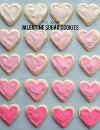 valentines cookies and loisthe best sugar cookies