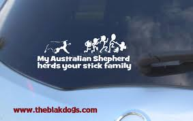 australian shepherd 101 my australian shepherd herds your stick family vinyl sticker