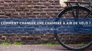 comment changer chambre à air vélo comment changer une chambre à air de vélo wd 40