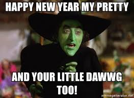 Wizard Of Oz Meme Generator - happy new year my pretty and your little dawwg too wicked witch