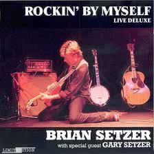 rockin by myself brian setzer live album enjoy other