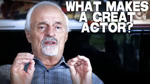 what makes a great actor by ted kotcheff youtube