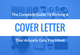 Guide To Cover Letters How To Write A Cover Letter That Actually Gets You Hired Template